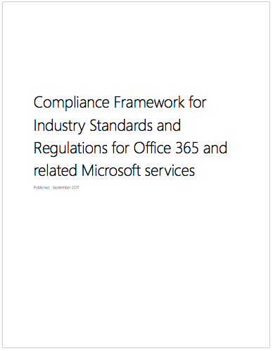 Compliance Framework for Industry Standards and Regulations for Office 365 and related Microsoft services Post Preview