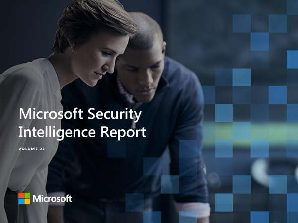 Microsoft Security Intelligence Report: Volume 23 Post Preview