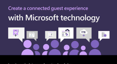Create a connected guest experience with Microsoft technology Post Preview